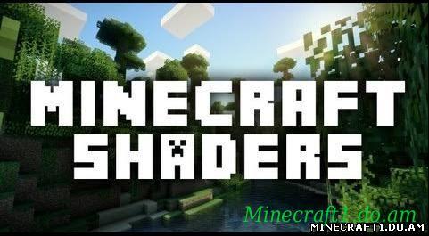 Шейдеры для Minecra...